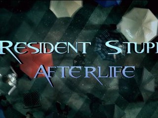 Resident Stupid Afterlife