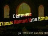 L'épreuve de l'Imam Ahmad Ibn Hanbal
