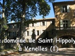 Le domaine de St Hippolyte à Venelles (1)