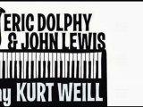 Eric Dolphy & John Lewis - Mack The Knife (alt take)