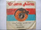 ERDEM ALKIN... AYRILDIGIN GÜNDEN BERİ...yavuz959