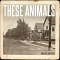 These Animals - Thieves