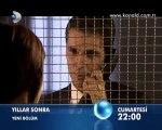 Kanal D - Dizi / Yıllar Sonra (3.Bölüm) (05.11.2011) (Yeni Dizi) (Fragman-1) (SinemaTv.info)