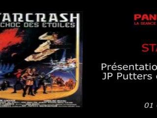 Panic Cinéma - STARCRASH - Présentation du film par Luigi Cozzi, Jean-Pierre Putters & Fabrice Lambot