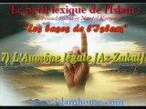 Les bases de l'Islam - 7) L'Aumône légale [Az-Zakat]
