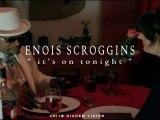 ENOIS SCROGGINS by DIADEM VISION