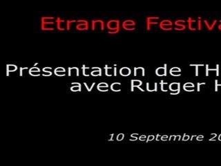 Étrange Festival - THE HITCHER - Présentation du film par Rutger Hauer