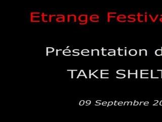 Étrange Festival - TAKE SHELTER - Présentation du film