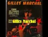 Gilles Marchal - Comme un étranger dans la ville