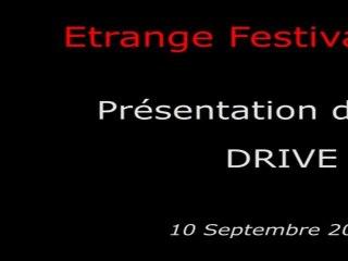 Étrange Festival - DRIVE - Présentation du film
