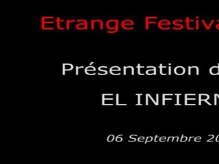 Étrange Festival - EL INFIERNO - Présentation du film