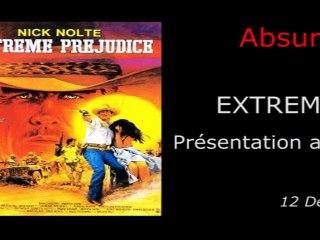 Absurde Séance Paris - EXTREME PREJUDICE - Présentation du film par Mathieu Berthon