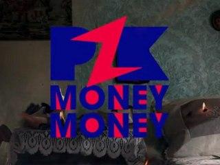 PZK - Money Money (teaser)