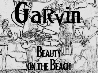 Garvin - Beauty on the Beach