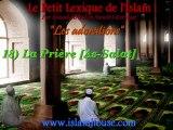 Les adorations - 18) La Prière [As-Salat]