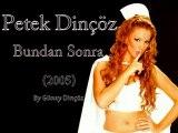Petek Dinçöz - Bundan Sonra (2005)