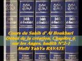 58. Cours du Sahih d' Al Boukhari Début de la création chapitre 6 sur les Anges, hadith N°2-1
