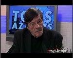 Roland Agret dans Tous Azimuts (1/2)