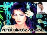 Petek Dinçöz - Zevsiz 2002