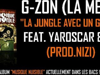 G-ZON (LA MEUTE) FEAT. YAROSCAR & TEPA - LA JUNGLE AVEC UN GRAND J (PROD. NIZI)