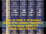 53. Cours du Sahih d' Al Boukhari Début de la création chapitre 6 sur les Anges, hadith N°1