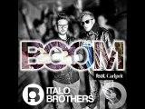Italobrothers Feat Carlprit - Boom (Ced Tecknoboy Remix)