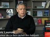 Eric Laurent sur les rouages des milieux financiers — L'Express
