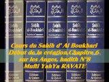 68. Cours du Sahih d' Al Boukhari Début de la création chapitre 6 sur les Anges, hadith N°8