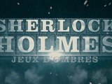 Sherlock Holmes 2 : Jeu d'Ombres - Bande annonce - VOST HD