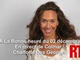 A la Bonne Heure du 2 Décembre 2011 : La chronique de Charlotte Des Georges