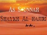 L' Importance de la Sounna . Sheykh Al-Hâjirî