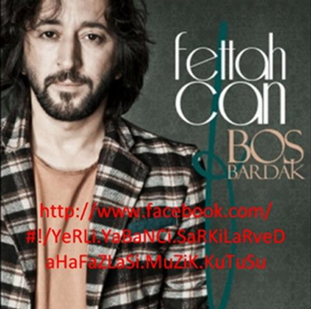 Fettah Can - Boş Bardak 2011 Yep Yeni(Müzik Kutusu)
