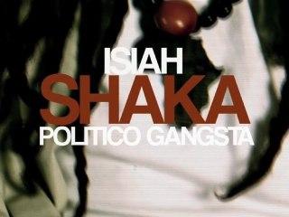 Politico Gangsta - Isiah Shaka
