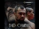 Bad Gamble - Court métrage