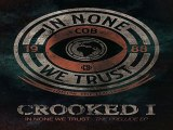 [ PREVIEW + DOWNLOAD ] Crooked I - In None We Trust - The Prelude EP 2011 [ NO SURVEY ]