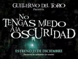 No Tengas Miedo A La Oscuridad Spot1 HD [20seg] Español