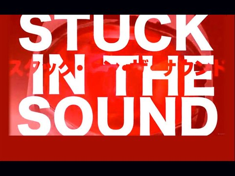 """Stuck In The Sound - """"Brother"""" [Official Video]"""