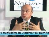 TiVimmo et les Notaires de France-  Droits et obligations locataires et propriétaires par Maître Pierre bazaille