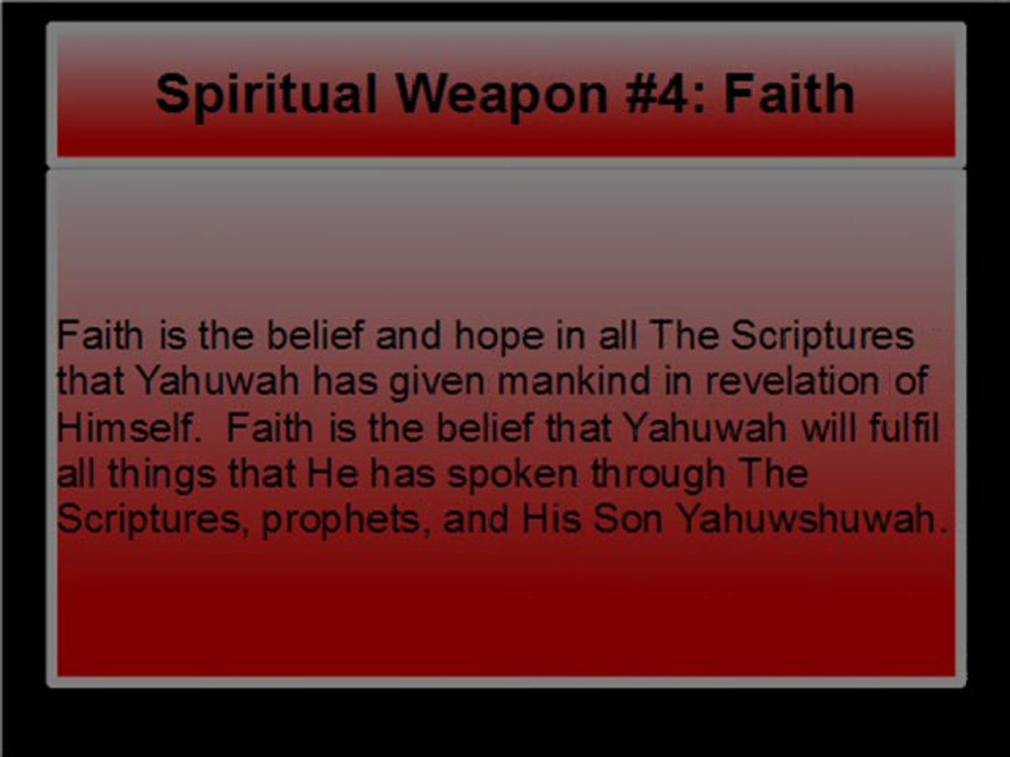 WEAPONS AND THE PEOPLE OF YAHUWAH