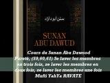79. Cours du Sunan Abu Dawood Pureté, (59,60,61) Se laver les membres en trois fois, se laver les membres en deux fois, se laver les membres une fois