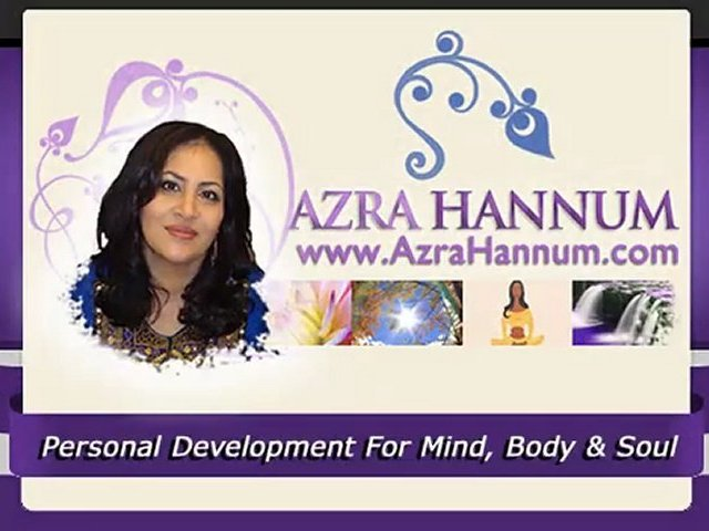 Personal Development For Mind, Body & Soul With Azra Hannum