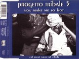 PROGETTO TRIBALE - You make me so hot (funky house mix)