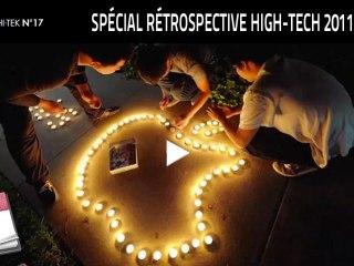 LE 360 HI•TEK N°17 (S01E17) : spécial rétrospective High-Tech 2011 !
