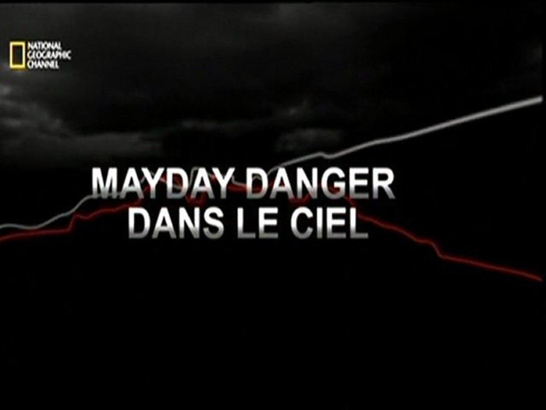DANGER TÉLÉCHARGER DANS LE CIEL MAYDAY