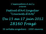 "Festival d'Art Singulier ""Courants d'Arts"" 2012"
