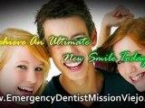 Emergency Dentist Mission Viejo | Dental Implants Mission Viejo | Invisalign Mission Viejo