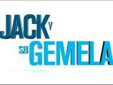 Jack y su Gemela Spot1 HD [20seg] Español