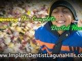 Sedation Dentistry Laguna Hills | Crowns Laguna Hills | Dental Implants Laguna Hills
