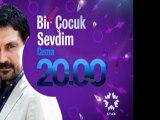 star - Dizi / Bir Çocuk Sevdim (17.Bölüm) (13.01.2012) (Yeni Dizi) (Fragman-2) (SinemaTv.info)