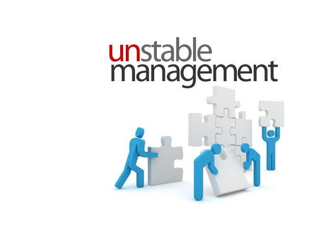 Unstable management (english version)
